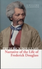 Narrative of the Life of Frederick Douglass (Collins Classics) - eBook