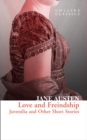 Love and Freindship: Juvenilia and Other Short Stories (Collins Classics) - eBook