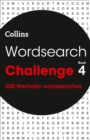 Wordsearch Challenge book 4 : 200 Themed Wordsearch Puzzles - Book