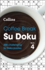 Coffee Break Su Doku Book 4 : 200 Challenging Su Doku Puzzles - Book