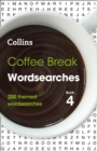 Coffee Break Wordsearches Book 4 : 200 Themed Wordsearches - Book