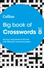 Big Book of Crosswords 8 : 300 Quick Crossword Puzzles - Book