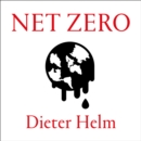 Net Zero : How We Stop Causing Climate Change - eAudiobook