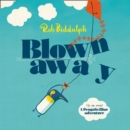 Blown Away - eAudiobook