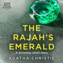 The Rajah's Emerald: An Agatha Christie Short Story - eAudiobook