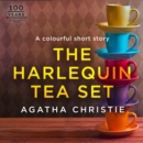 The Harlequin Tea Set: An Agatha Christie Short Story - eAudiobook