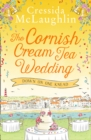 The Cornish Cream Tea Wedding: Part One - Down on One Knead