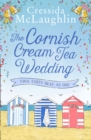 The Cornish Cream Tea Wedding: Part Two - Two Tarts Beat as One