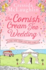 The Cornish Cream Tea Wedding: Part Three - You May Now Eat The Cake