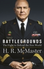 Battlegrounds : The Fight to Defend the Free World - Book