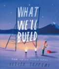 What We'll Build: The breathtaking new companion to international bestseller Here We Are - eBook