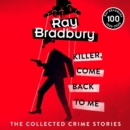 Killer, Come Back To Me - eAudiobook