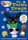 Bing: My Toilet Train Sticker Book - Book