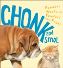 Chonk and Smol : Puppers, Woofers, Floofers and Frens - Book