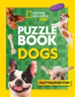 Puzzle Book Dogs : Brain-Tickling Quizzes, Sudokus, Crosswords and Wordsearches - Book