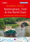 Nottingham, York and the North East : Waterways Guide 6 - Book