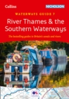 River Thames and the Southern : Waterways Guide 7 - Book