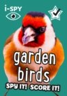i-SPY Garden Birds : Spy it! Score it! - Book