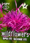 i-SPY Wildflowers : Spy it! Score it! - Book