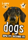 i-SPY Dogs : Spy it! Score it! - Book