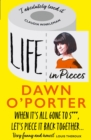 Life in Pieces: From the Sunday Times Bestselling author of So Lucky, comes a bold, brilliant, and totally hilarious book about life in lockdown and 2020 - eBook