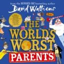 The World's Worst Parents - eAudiobook