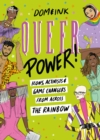 Queer Power: Icons, Activists and Game Changers from Across the Rainbow - eBook