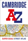 Cambridge A-Z Super Scale Street Atlas : A4 Paperback - Book