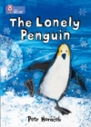 The Lonely Penguin: Band 04/Blue (Collins Big Cat) - eBook