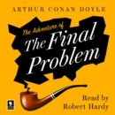 The Adventure of the Final Problem : A Sherlock Holmes Adventure - eAudiobook