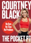 The Pocket PT : No Gym, No Time, No Problem - Book