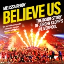Believe Us: How Jurgen Klopp transformed Liverpool into title winners - eAudiobook