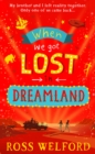 When We Got Lost in Dreamland - Book