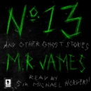 No. 13 and Other Ghost Stories - eAudiobook