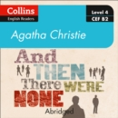 And then there were none: Level 4 - upper- intermediate (B2) (Collins Agatha Christie ELT Readers) - eAudiobook
