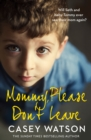 Mommy, Please Don't Leave - Book
