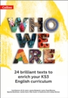 Who We Are KS3 Anthology Teacher Pack : 24 Brilliant Texts to Enrich Your KS3 English Curriculum - Book