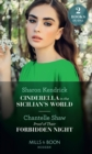 Cinderella In The Sicilian's World / Proof Of Their Forbidden Night - eBook