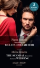 Demanding His Billion-Dollar Heir / The Scandal Behind The Italian's Wedding: Demanding His Billion-Dollar Heir / The Scandal Behind the Italian's Wedding (Mills & Boon Modern) - eBook