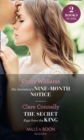 His Secretary's Nine-Month Notice / The Secret Kept From The King: His Secretary's Nine-Month Notice / The Secret Kept from the King (Mills & Boon Modern) - eBook