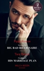 Taming The Big Bad Billionaire / The Flaw In His Marriage Plan: Taming the Big Bad Billionaire (Once Upon a Temptation) / The Flaw in His Marriage Plan (Once Upon a Temptation) (Mills & Boon Modern) - eBook