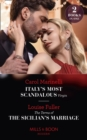 Italy's Most Scandalous Virgin / The Terms Of The Sicilian's Marriage: Italy's Most Scandalous Virgin / The Terms of the Sicilian's Marriage (Mills & Boon Modern) - eBook