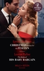 Christmas Babies For The Italian / The Rules Of His Baby Bargain: Christmas Babies for the Italian (Innocent Christmas Brides) / The Rules of His Baby Bargain (Mills & Boon Modern) - eBook