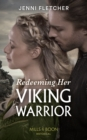 Redeeming Her Viking Warrior (Mills & Boon Historical) (Sons of Sigurd, Book 4) - eBook