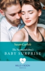 The Neonatal Doc's Baby Surprise (Mills & Boon Medical) (Miracles in the Making, Book 2) - eBook