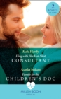 Fling With Her Hot-Shot Consultant / Family For The Children's Doc: Fling with Her Hot-Shot Consultant (Changing Shifts) / Family for the Children's Doc (Changing Shifts) (Mills & Boon Medical) - eBook