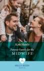 Forever Family For The Midwife (Mills & Boon Medical) - eBook