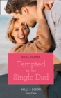 Tempted By The Single Dad - eBook