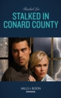 Stalked In Conard County (Mills & Boon Heroes) (Conard County: The Next Generation, Book 44) - eBook