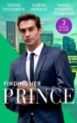 Finding Her Prince: Cindy's Doctor Charming (Men of Mercy Medical) / Rich, Ruthless and Secretly Royal / Accidental Cinderella (Mills & Boon M&B) - eBook
